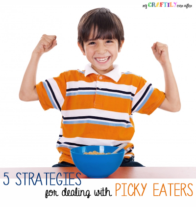 five strategies for dealing with picky eaters