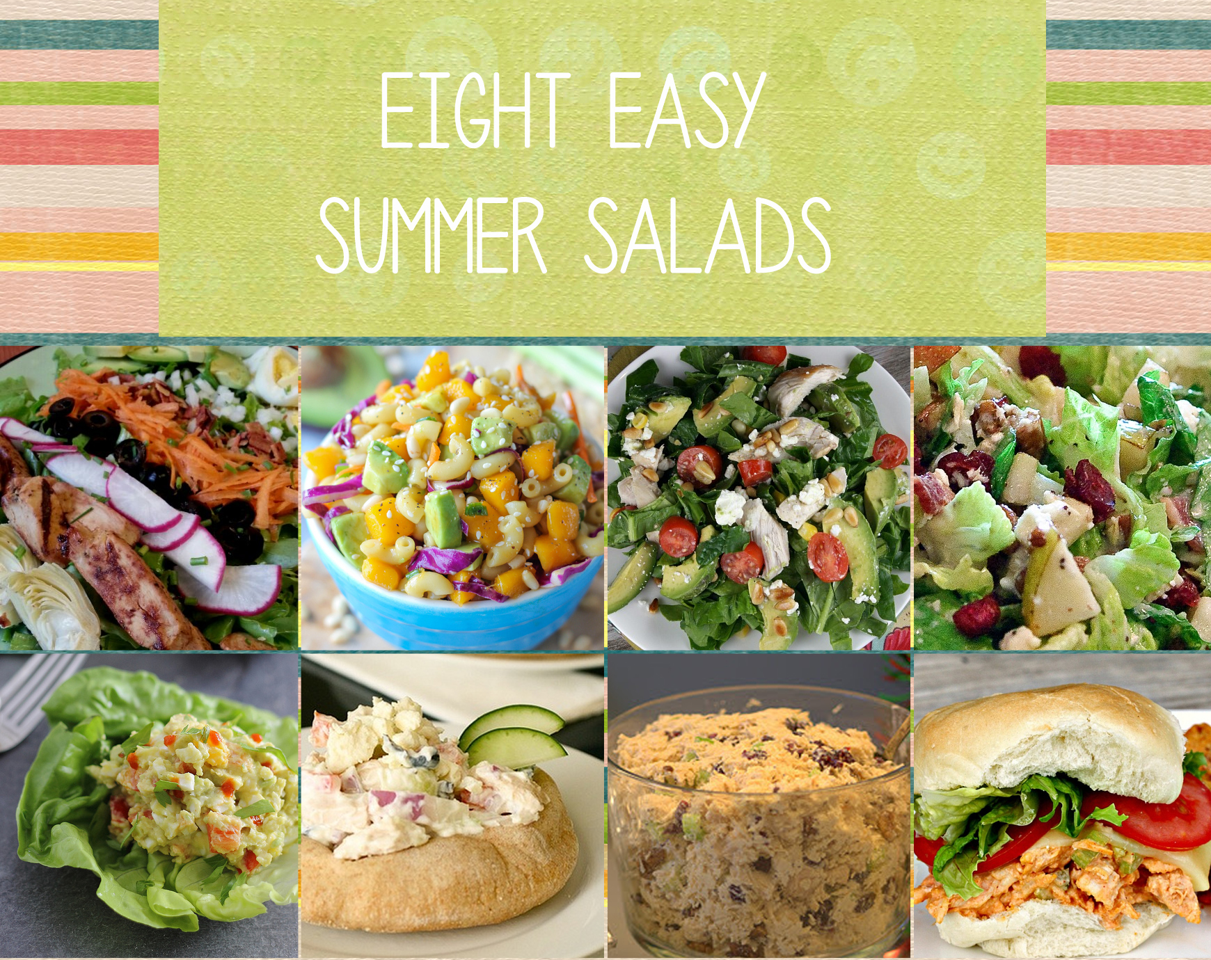Eight Fresh and Easy Summer Salads