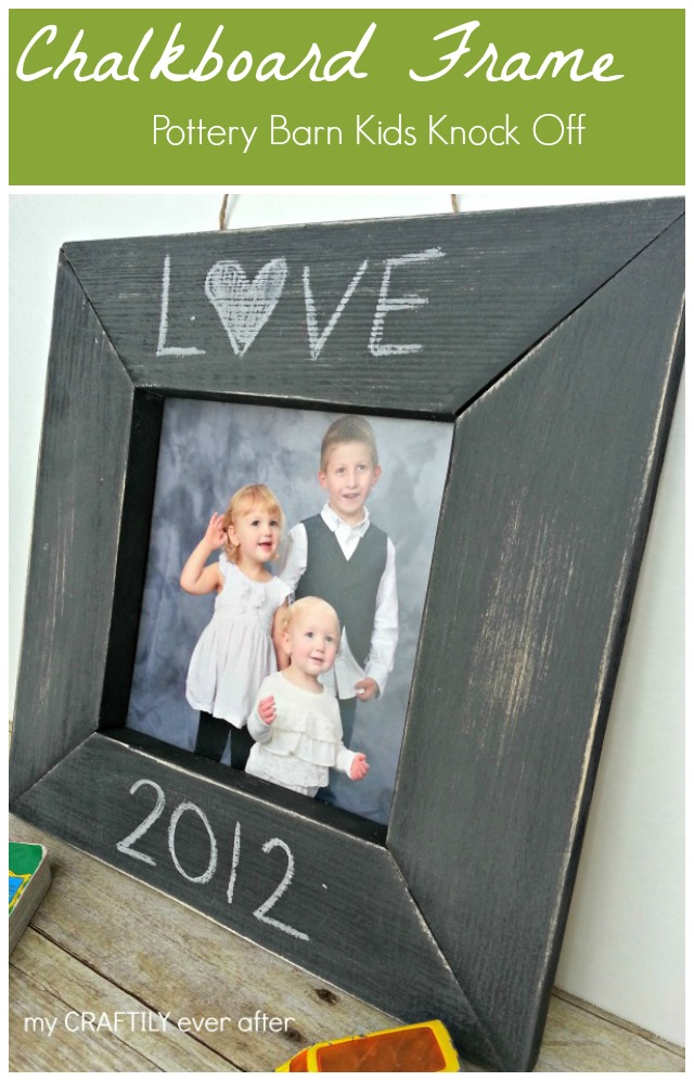 Pottery Barn Kids Knock Off chalkboard frame