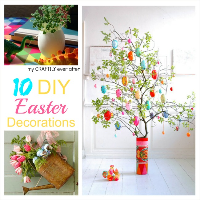 Diy easter decorations my craftily ever after