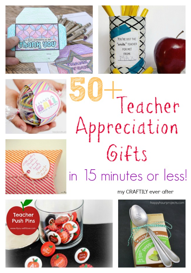 50+ teacher appreciation gifts in 15 minutes or less