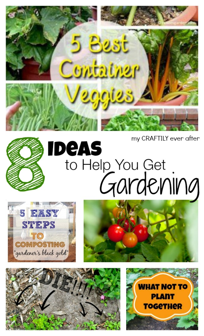 8 ideas to help you get gardening | My Craftily Ever After