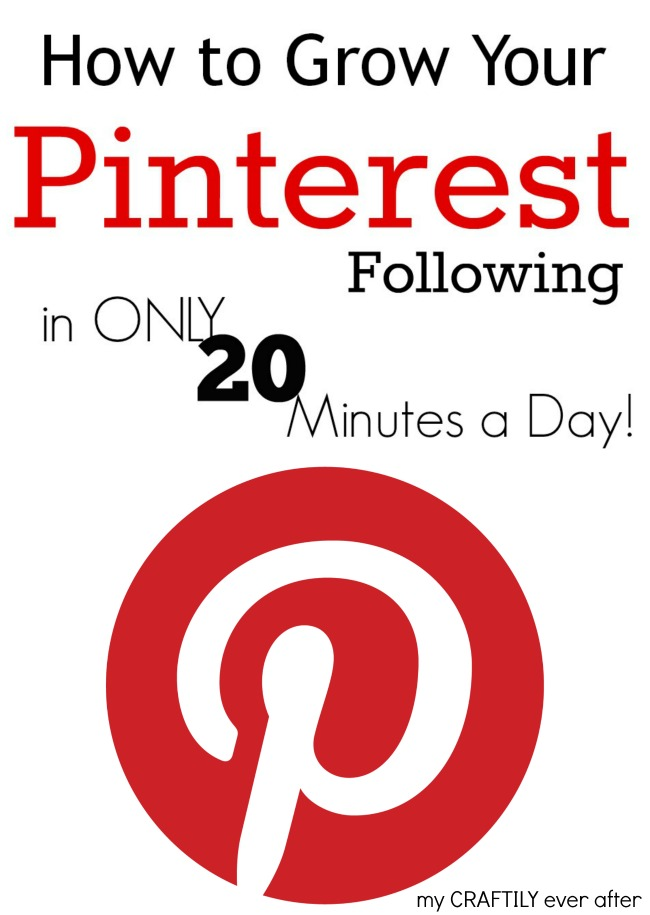 how to grow your Pinterest following in only 20 minutes a day!