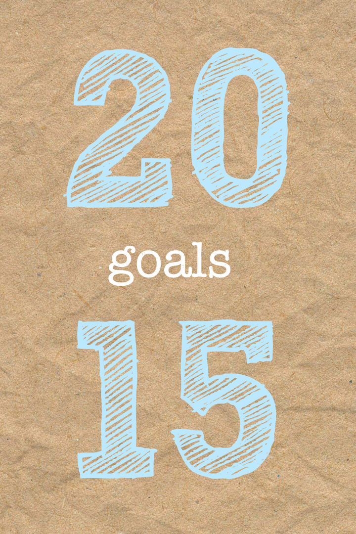 New Year, New Goals – 2015