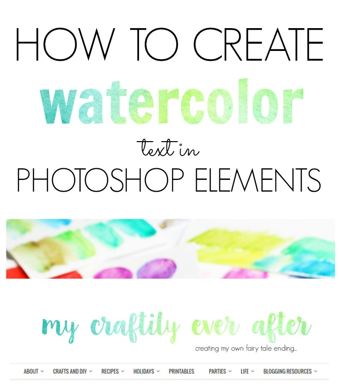 How to Create Watercolor Text in Photoshop Elements - My