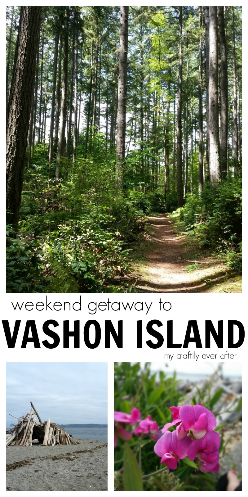 weekend getaway to vashon island