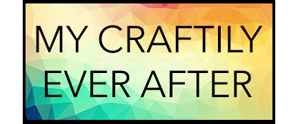 My Craftily Ever After